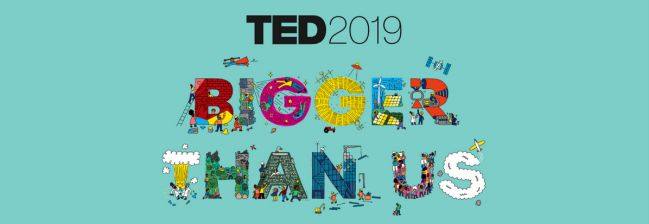 "TEDxCalgaryLive: TED2019 ""Bigger Than Us"" Livestream"